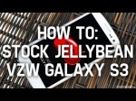 How To: JellyBean (4.1.1) on Verizon Galaxy S3