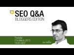 SEO Q&A: Bloggers