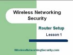 A+ Computer Repair Training Course – Wireless Network Security – Router Setup -Lesson 1
