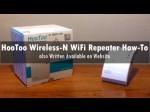 How-To: Properly Setup HooToo Wireless-N WiFi Repeater (Easy) | GeekHelpingHand
