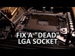 "LGA 2011 Socket Pin Repair Vlog – Fix a ""Dead"" Motherboard"